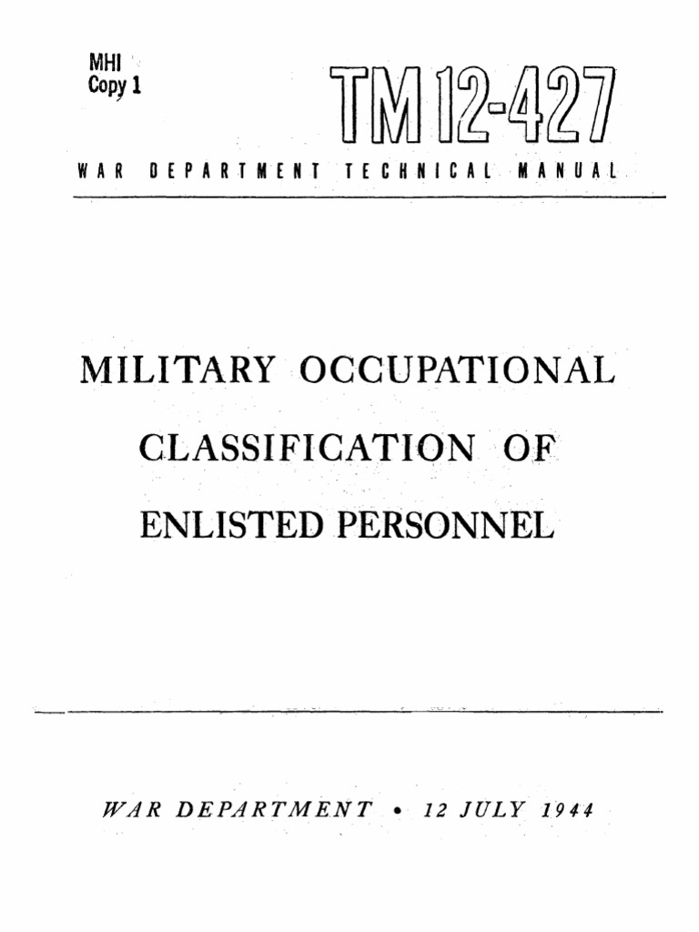 Tm 12 427 Military Occupational Classification Of Enlisted Personnel Immobilization 2009 Ford F150 Wiring Diagram July 1944 Baking Bullet