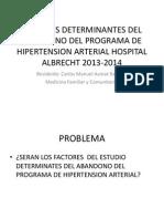 Factores Determinantes Del Abandono Del Programa de Hipertension