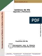 caminos de ifa ogunda y omoluos