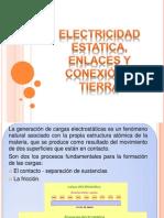 Electricidad Estatica, Enlaces y Conexión a Tierra