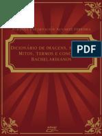 Dicionário de Imagens, Símbolos, Mitos, Termos e Conceitos Bachelardianos.