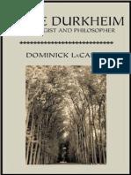 LACAPRA, D. Emile Durkheim - Sociologist and Philosopher [Em Inglês]