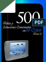 500 Fallas y Soluciones Comentadas en Tv a Color Tomo 2