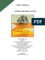 Aldous Huxley - Admirável Mundo Novo