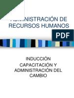 Induccion, Capacitacion y Administracion de Cambio
