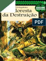 Aventuras Fantásticas 03 - A Floresta Da Destruição