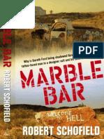 Robert Schofield - Marble Bar (Extract)