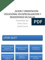 Capacitacion y Orientacion Vocacional en Especializacion y Residentado