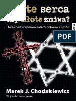 Marek Jan Chodakiewicz - Zlote Serca, Czy Zlote Zniwa