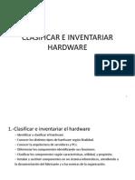 1.- Clasificar e Inventariar El Hardware