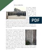 2. Claustros e Iglesia de La Compañia de Jesús