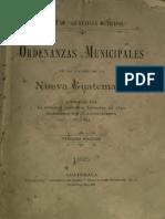 Ordenanzas Municipales de La Ciudad de La Nueva Guatemala, Aprobadas Por El Supremo Gobierno