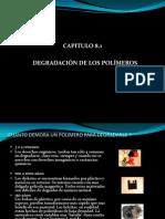 Cap. 8.1 - Degradación de Los Polímeros - 2012