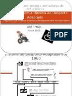 Diagrama com a História do Desporto Adaptado até 1960