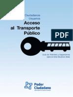 Acceso Al Transporte Guia De Tramites y Organismos Para Gran Buenos Aires Poder Ciudadano