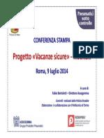 Presentazione Risultati Indagini_Vacanze Sicure 2014 9.07.14