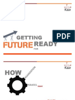 Get Ready for Future