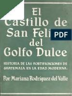Rodriguez Del Valle - El Castillo de San Felipe Del Golfo Dulce