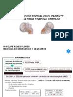 IV CME 2011 Trauma Vertebro Medular Dr Reyes