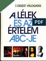 A Lélek És Értelem ABC-je