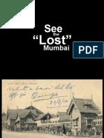 The Lost Mumbai