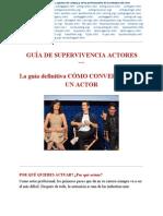 La Guía Definitiva Cómo Convertirse en Un Actor (Spanish)