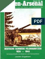 Waffen Arsenal - Band 135 - Deutsche schwere Feldhaubitzen 1934-1945