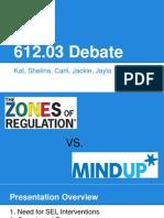 mindup vs zones debate