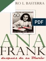 Ana Frank_ Despues de Su Diario - Teodoro L. Basterra