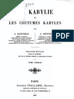 La Kabylie et les Coutumes kabyles 1/3, par Hanoteau et Letourneux, 1893