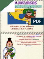 Historia Para Niños 9- Civilización Azteca