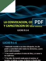 La Convocacion Comision y Capacitacion de Los Doce
