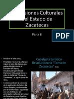 Expresiones Culturales del Estado de Zacatecas.pptx