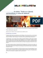 Manifestante Dizia Foda-se o Brasil Nacionalismo é Coisa de Imbecil