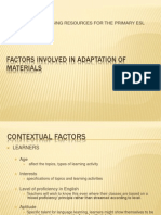 Factors Involved in Adaptation of Materials