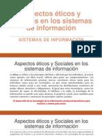 Aspectos Éticos y Sociales en Los Sistemas De
