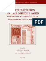 (Brill's Studies in Intellectual History) István Pieter Bejczy-Virtue Ethics in the Middle Ages_ Commentaries on Aristotle's Nicomachean Ethics, 1200-1500-Brill Academic Pub (2007)