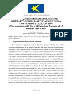 IL SUPERIORE INTERESSE DEL MINORE SOTTRATTO SUPERA L'APPLICAZIONE DELLA CONVENZIONE DELL'AJA 1980