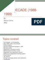 LOST DECADE (1988-1999)