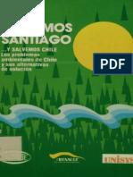 Salvemos Santiago y Salvemos Chile, Los Problemas Ambientales y Sus Alternativas de Solucion