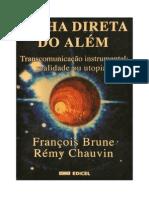 Linha Direta Do Além (François Brune e Rémy Chauvin)