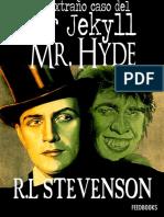 Robert Louis Stevenson - El Extraño Caso Del Dr. Jekyll y Mr. Hyde