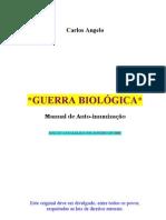 Guerra Biológica - 2009