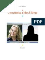 Comentarios a Meryl Streep