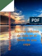 Guerrero Ramos Miguel Ángel - Algunos Esbozos de Cielo en El Fondo de Una Copa