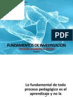 Unidad 1-Fundamentos de Investigacion-2014A (1)