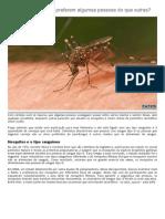 Porque Os Mosquitos Preferem Algumas Pessoas Do Que Outras