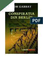TOM GABBAY - Conspiratia Din Berlin