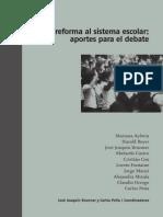 La Reforma Al Sistema Escolar