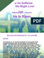 He Is Risen...
